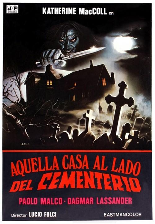 Aquella Casa al Lado del Cementerio (1981)